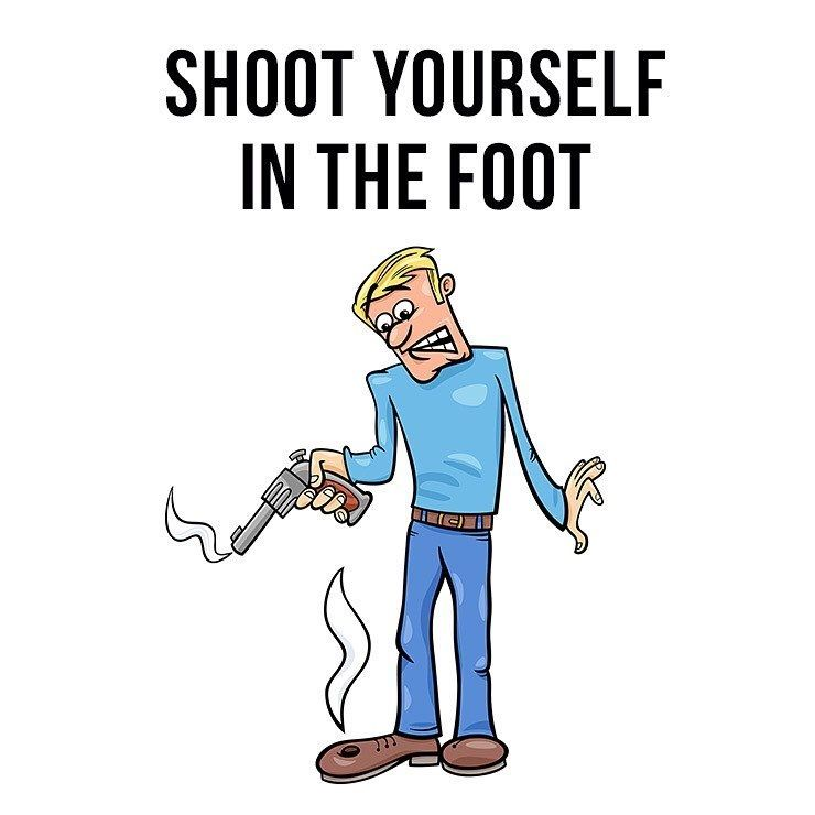 Photo: Shooting yourself in the foot